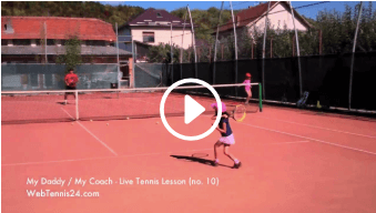 tenth my daddy / my coach live tennis lesson