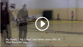 fourth my daddy / my coach live tennis lesson